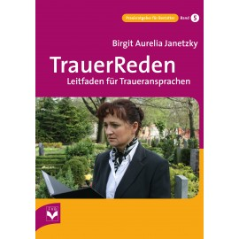 TrauerReden - Leitfaden für Traueransprachen