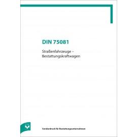 DIN 75081 - Straßenfahrzeuge-Bestattungskraftwagen