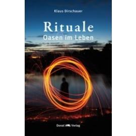 Rituale Oasen im Leben