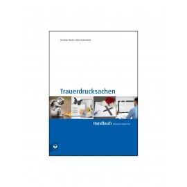 Trauerdrucksachen – Handbuch inkl. Daten-CD - Neue Auflage!