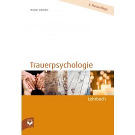 Trauerpsychologie – Lehrbuch 3. unv. Auflage